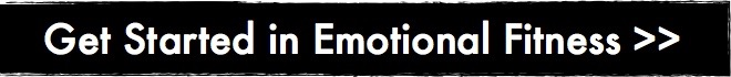 Get Started in Emotional Fitness